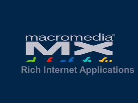 Rich Internet Applications. 1 Spectrum of Internet Solution Simple HTML Broad Reach Browsing Oriented Content & Documents Rich Content Highly Interactive.