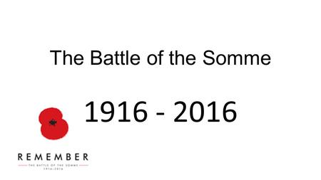 The Battle of the Somme 1916 - 2016. . May the light of the Lord be with you.