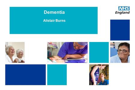 Dementia Alistair Burns. Dementia What is it? Can we diagnose it? Can we treat it? How do we view it? Can we prevent it?