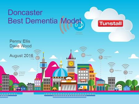Penny Ellis Dave Wood August 2016 Doncaster Best Dementia Model.