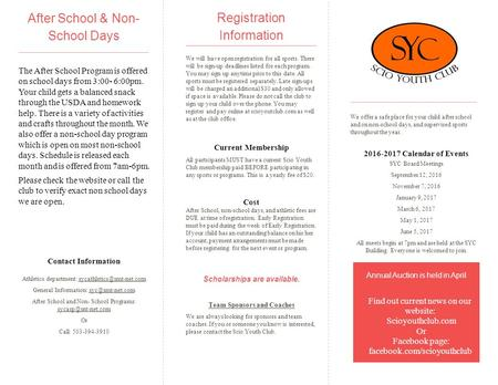 Registration Information We will have open registration for all sports. There will be sign-up deadlines listed for each program. You may sign up anytime.