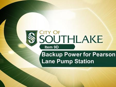 Item 9D Backup Power for Pearson Lane Pump Station.