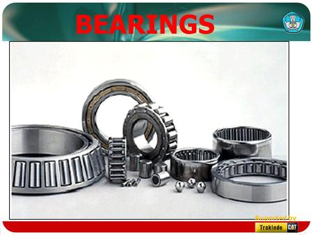 BEARINGS Suported by. Introduction Different types of bearing are used extensively throughout our machines to join stationary part to a moving part. Suported.