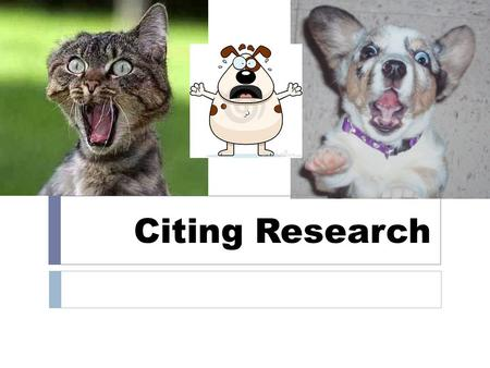 Citing Research. Research  In your body paragraphs, you must include research.  EVERY TIME you refer to something from research, put an in-text citation.