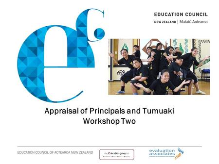 Appraisal of Principals and Tumuaki Workshop Two.