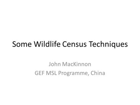 Some Wildlife Census Techniques