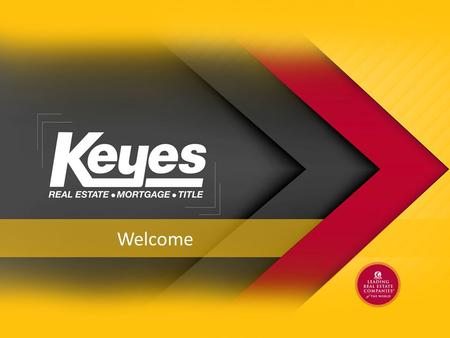 Welcome. Our Story Home Services Keyes Title A partnership with First American Title Keyes Insurance A partnership with Gallagher Insurance Keyes Concierge.