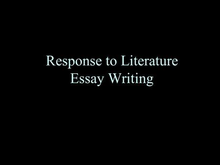 response to literature essay writing intro paragraph with thesis statement i 1 - Response To Literature Essay Format