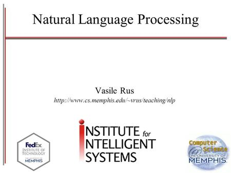 Natural Language Processing Vasile Rus
