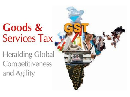 WHAT IS GST ?  GOODS & SERVICE TAX (GST) IS A SINGLE COMPREHENSIVE VALUE ADDED TAX ON MANUFACTURE, SALE AND CONSUMPTION OF GOODS AND SERVICES AT A NATIONAL.