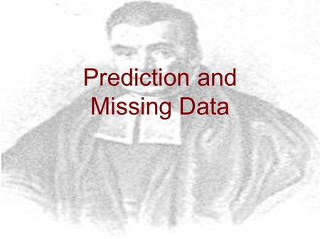 Prediction and Missing Data. Summarising Distributions ● Models are often large and complex ● Often only interested in some parameters – e.g. not so interested.