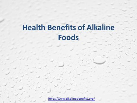 Health Benefits of Alkaline Foods