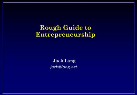 Rough Guide to Entrepreneurship Jack Lang