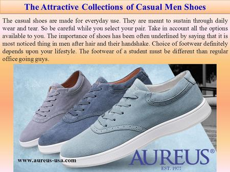 The Attractive Collections of Casual Men Shoes The casual shoes are made for everyday use. They are meant to sustain through daily wear and tear. So be.