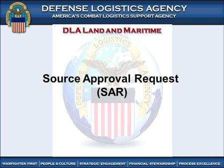 1 DEFENSE LOGISTICS AGENCY AMERICA'S COMBAT LOGISTICS SUPPORT AGENCY DEFENSE LOGISTICS AGENCY AMERICA'S COMBAT LOGISTICS SUPPORT AGENCY WARFIGHTER FIRST.