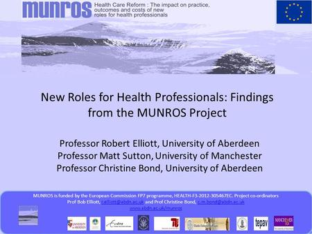 MUNROS is funded by the European Commission FP7 programme  MUNROS is funded by the European Commission FP7 programme,