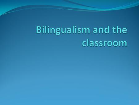 BILINGUAL EDUCATION A program designed to provide instruction in both a student's native language and in a second language. Bilingual education is based.