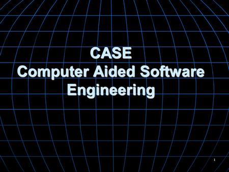 1 CASE Computer Aided Software Engineering. 2 What is CASE ? A good workshop for any craftsperson has three primary characteristics 1.A collection of.