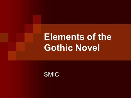 Elements of the Gothic Novel SMIC. The origins of Gothic The gothic novel was invented almost single- handedly by Horace Walpole, whose The Castle of.