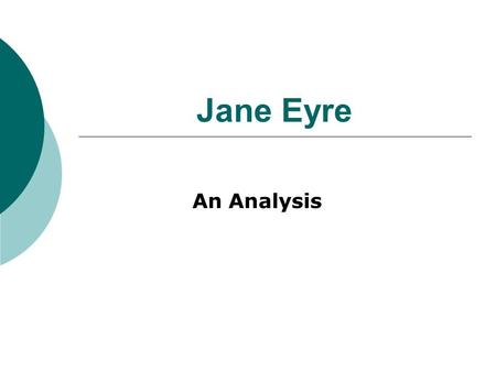 Jane Eyre An Analysis. Gothic Elements of the Novel Gothic fiction  A type of literature developed in the 18th century and is still highly popular today.