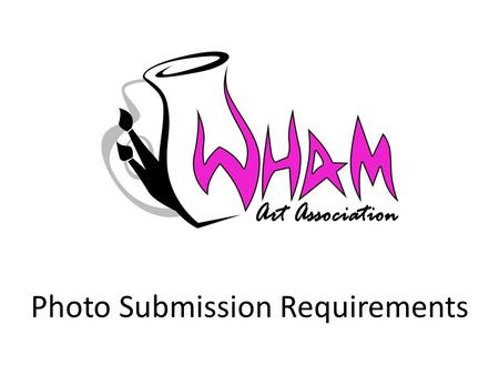 Photo Submission Requirements. What are the Requirements? Large size – At least 1080 pixels at shortest measurement At least 300 dpi resolution Neutral.