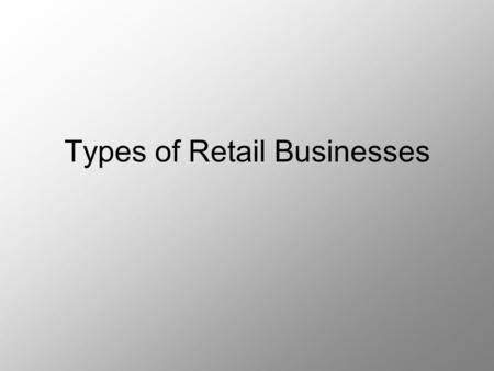What Types of Businesses Are Considered Retail?