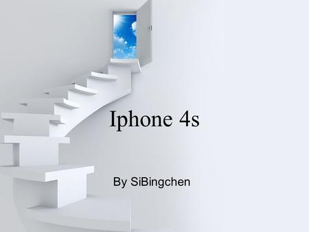 Iphone 4s By SiBingchen. Page  2 Introduction The iPhone 4S is a touchscreen slate smartphone developed by Apple Inc. It is the fifth generation of the.