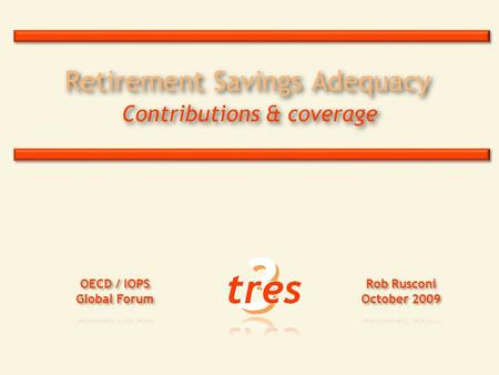 Retirement Savings Adequacy Contributions & coverage.