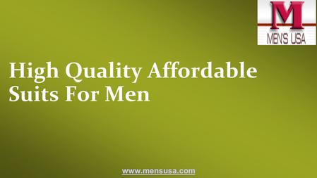 High Quality Affordable Suits For Men
