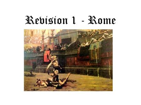 Revision 1 - Rome. Vigils were fire fighters. Originally a job given to slaves it was made a full-time job on AD6. They patrolled the streets at night.