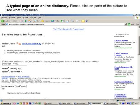 A typical page of an online dictionary. Please click on parts of the picture to see what they mean.