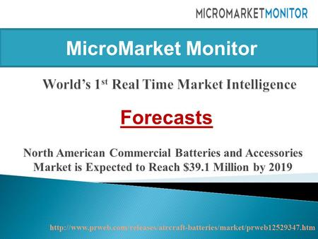 North American Commercial Batteries and Accessories Market is Expected to Reach $39.1 Million by 2019