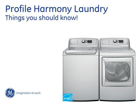 Profile Harmony Laundry Things you should know!. 2 Presenter and Event 10/1/2016 What customers want… Appearance Performance DependabilityConvenience.