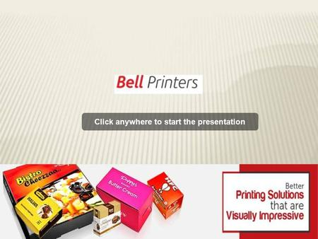 Click anywhere to start the presentation. Sivakasi, India Leading Manufacturers, Suppliers & Exporters of Printed Packaging Box.