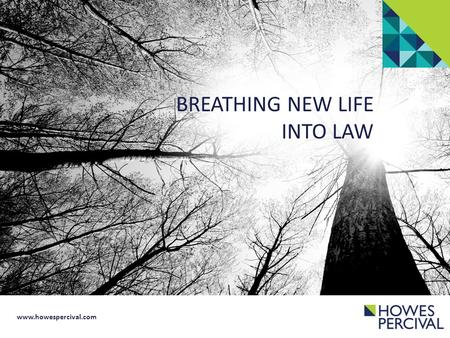BREATHING NEW LIFE INTO LAW.