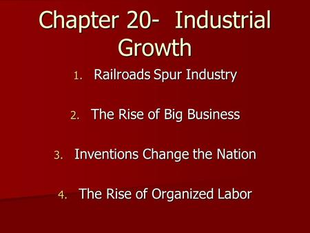 rise of industry in the late Robber baron is a derogatory metaphor of social criticism originally applied to certain late 19th robber baron or captain of industry rise of big business.