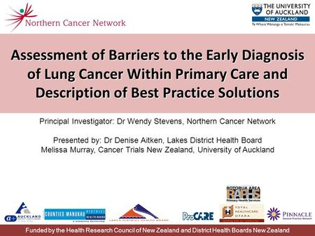 Assessment of Barriers to the Early Diagnosis of Lung Cancer Within Primary Care and Description of Best Practice Solutions Principal Investigator: Dr.