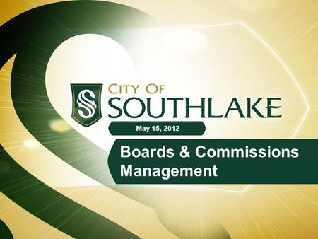 Boards & Commissions Management May 15, 2012. Purpose of Presentation Update Council on project status Solicit feedback on outstanding issues Set date.