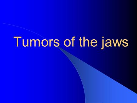 Tumors of the jaws. Introduction Odontogenic and non-odontogenic tumors of the jaws are a relatively rare and heterogeneous group of benign and malignant.