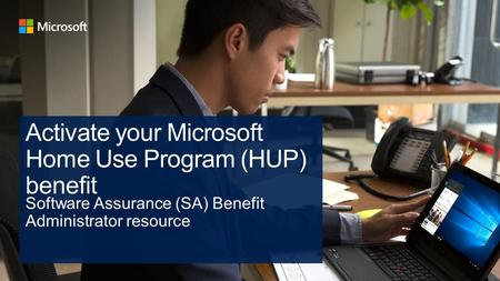 + Microsoft Products and Services Agreement (MPSA) HUP activation Microsoft Products and Services Agreement (MPSA) HUP activation + What to do after you.