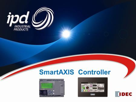 October 2010 SmartAXIS Controller. High Performance, Compact and Economical.