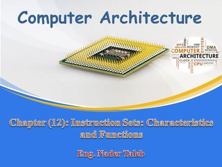 "Computer Architecture. Instruction Set ""The collection of different instructions that the processor can execute it"". Usually represented by assembly codes,"