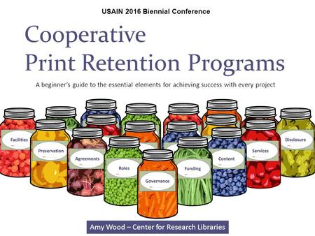 Cooperative Print Retention Programs USAIN 2016 Biennial Conference A beginner's guide to the essential elements for achieving success with every project.
