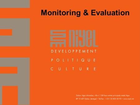 Monitoring & Evaluation. What? Campaign monitoring is a step-by-step analysis of how the campaign is progressing against milestones previously defined.