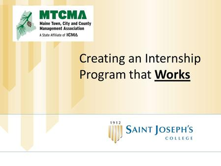 Creating an Internship Program that Works. Today's Poll How many of you currently have or have had an intern?