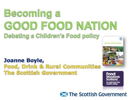 What I plan to cover… National Food and Drink Policy Recipe for Success.