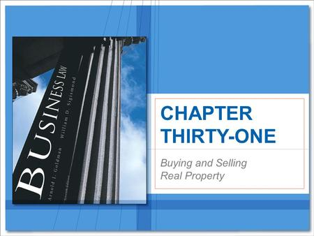 Buying and Selling Real Property CHAPTER THIRTY-ONE.