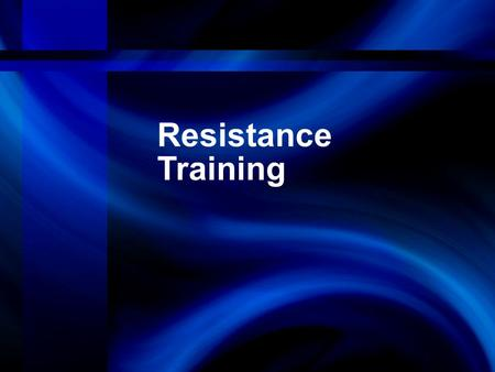 Resistance Training. Chapter Objectives Evaluate sport requirements and assess an athlete. Select exercises based on type, sport speci- ficity, technique.