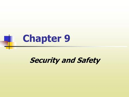 Chapter 9 Security and Safety. I. Security: An Overview A. SECURITY DEFINED B. SECURITY OBLIGATIONS 1. Foreseeable Harm A landlord's duty to take security.