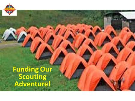 2016 Popcorn Program Funding Our Scouting Adventure!
